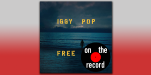 On The Record – Iggy Pop