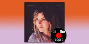 "On The Record: Grace Potter, ""Daylight"""