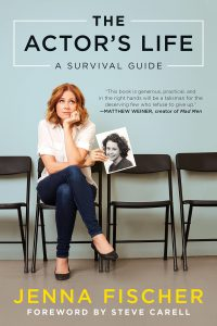 The Actor's Life By Jenna Fischer: A Review