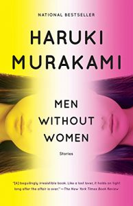 "Book Review: Men Without Women"" by Haruki Murakami"