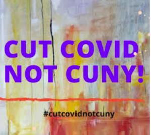 Cut COVID, Not CUNY, Professors Protest 25% Cut