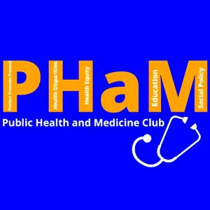 Words from the Public Health and Medicine Club