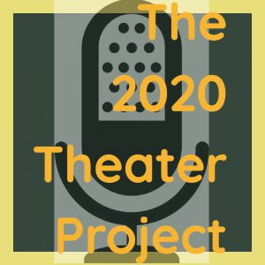 History Dept. Aims to Tell 2020 Stories With New Theater Project