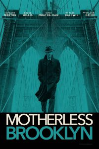 Motherless Brooklyn: A Quick Review