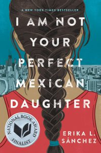 I Am Not Your Perfect Mexican Daughter Book Review