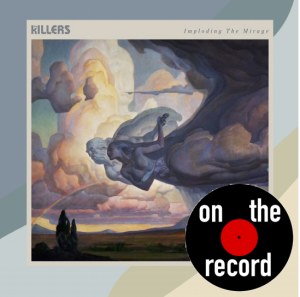 """On the Record: The Killers, """"The Mirage"""""""