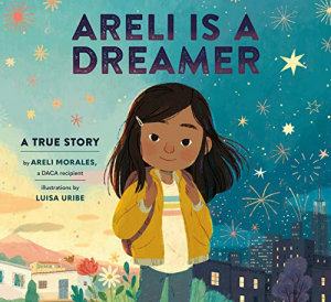 BC Alum Areli Morales Pens Children's Book On Living Undocumented