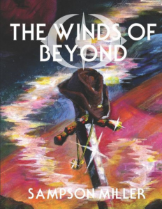 "BC Student Sampson Miller Pens Sci-Fi Epic ""The Winds of Beyond"""